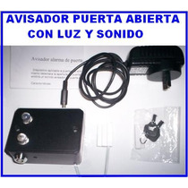 Alarma Avisador Puerta Abierta, A 220v, Luz Y Sonido
