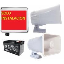 Alarma Vecinal/ Barrial Instalación Sola