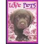 * Album Incompleto Love Pets Figus Pegadas Ver Descripcion