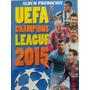 Album Figuritas Fútbol Champions League 2015 Completo !!!