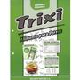 Trixi Suplemento Alimenticio Bolsa 15 Kg Directo De Fabrica