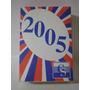 Taco Calendario O Almanaque Año 2005