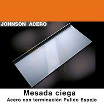 Mesada Johnson Acero Calidad 304 Ciega Lisa 160x61 1.60 Mts