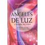 Ángeles De Luz - Ursula Klinger Omenka - Ed. Obelisco