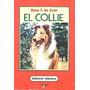 * El Collie - Rosa T. De Azar - Editorial Albatros Ver Desc.