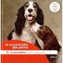 Libro El Encantador De Perros La Sexualidad Millan Cesar-ana