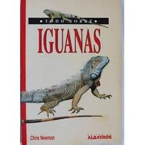 Libro Iguanas Edit.albatros Reptiles Comportamiento