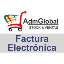 Factura Electronica + Admglobal Nivel 2 + Stock & Ventas