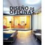 Diseño De Oficinas De Pilar Chueca