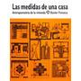 Las Medidas De Una Casa - Fonseca Xavier - Ed. Pax Mexico