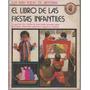 El Libro De Las Fiestas Infantiles. Baby Books De Artesana
