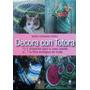 Decora Con Totora Maria F Perez Cute Grupal