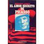 El Amor Secreto De Picasso, Genevieve Laporte