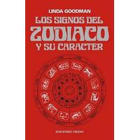 Los Signos Del Zodíaco Y Su Caracter. Linda Goodman