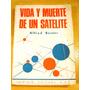 Alfred Bester Vida Y Muerte De Un Satelite Geminis Editora