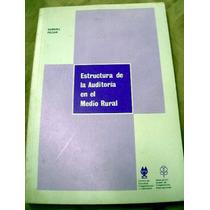 Estructura De La Auditoria En El Medio Rural P/ Samuel Pecar