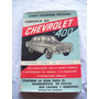 Libro Conozca Su Chevrolet 400 De R. Shuman Ferguson