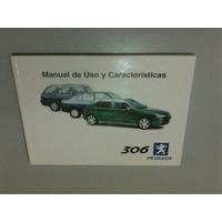Manual 100% Original De Uso: Peugeot 306 2000/01 Flamante