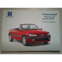 Libro-manual 100% Original De Uso: Peugeot 306 Coupé 1997/98