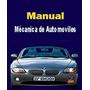 Manual De Mecánica De Automóviles Autos. Pons. Libro Digital