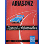 Manual De Automoviles 1968 - Manuel Arias Paz