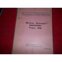 Daihatsu Motor Diesel Dg Manual Para El Taller Mecanico