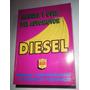 Libro @ Manual Y Guía Diesel 1997 De Manuales Negri