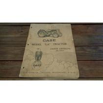 Catalogo De Repuestos Tractor Case Modelo La 1946