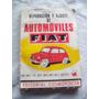 Reparación, Ajuste Del Auto Fiat 600 D, E, R, 850 Y Multipla