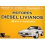 Manual Servicio Y Reparación Motores Diesel - Envio Gratis