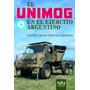El Unimog En El Ejército Argentino - Libro Directo De Autor