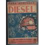 Para Aprender Diesel Curso De Motores Federico Sani Tomo 1