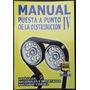 Manual Puesta A Punto De La Distribucion Iv 2005