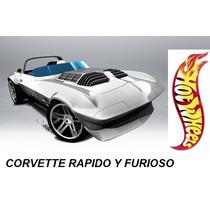 Hot Wheels Corvette Rapido Y Furioso 2015 # 179 Solo Envios