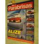 Parabrisas 186 Alize Impreza Laguna Seat Cordoba Astra Mazda