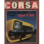 Revista Parabrisas Corsa Nº491 Road Test-opel K 180