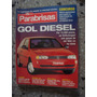 Parabrisas 209 1996 Gol Diesel Peugeot 306 Xrd Ford Ranger