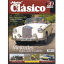 Motor Clasico 213 Mercedes Benz Tipos 220 S Cabrio Rolls Roy