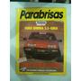 Revista Parabrisas Abril De 1988 N 119 Ford Sierra 2.3 Ghia