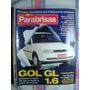 Parabrisas 203 Gol Gl 1.6 Escort 95 Renault 21 Diesel Gallop