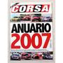 Revista Corsa Anuario. 2007-08-09-10-11. Cada Una $130