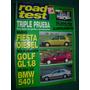 Revista Road Test 71 Volkswagen Vw Golf Bmw 540 Ford Fiesta