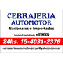 Cerrajeria Autos Jam Urgencias 24hs 011-4031-2376 A Domicili