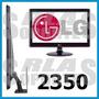Soporte Monitor Tv Lg Lcd Led E2350 E2340 Sin Orificios Vesa