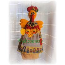 Muñecos Country Gallina Guarda,bolsas ,pan, Repasadores