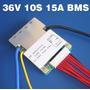 Bms 36v 15a 10 Celdas Para Bicicletas Electricas El Mejor