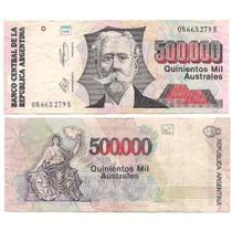 Billete 500.000 Australes Serie B Año 1991 Estado Muy Bueno-