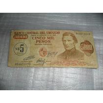 Billete De Cinco Mil Pesos Uruguayos -moneda Nacional- A