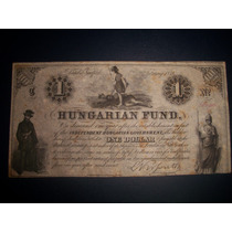 Billete Hungria 1 Dolar 1852 Argentina Autografo Juan Czetz