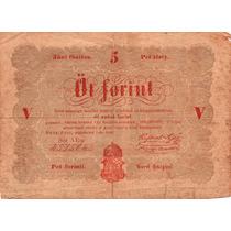 Antiguo Billete De Hungria - 5 Forint - 1848 - En Mendoza